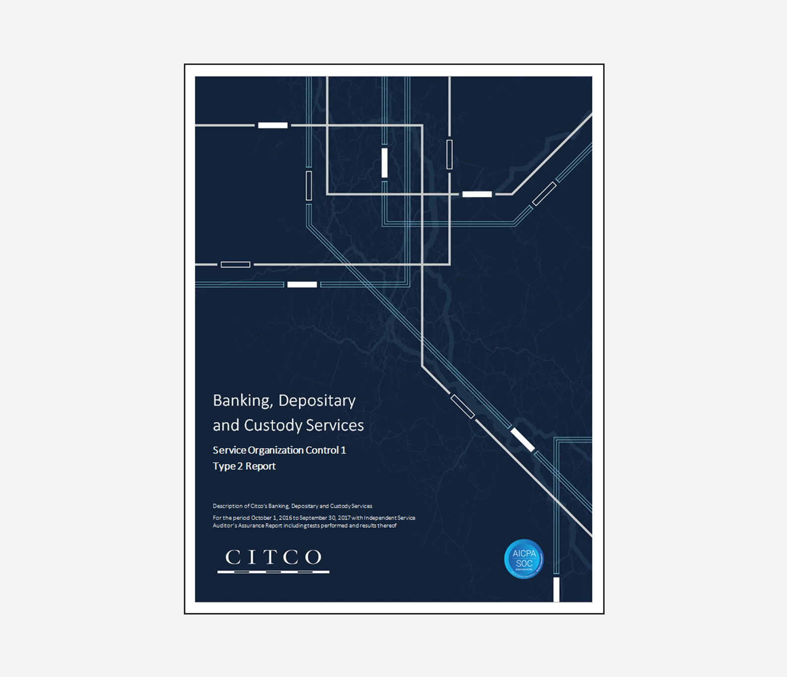Citco announces completion of the Banking, Depositary and Custody Services SOC 1 report for the 7th consecutive year